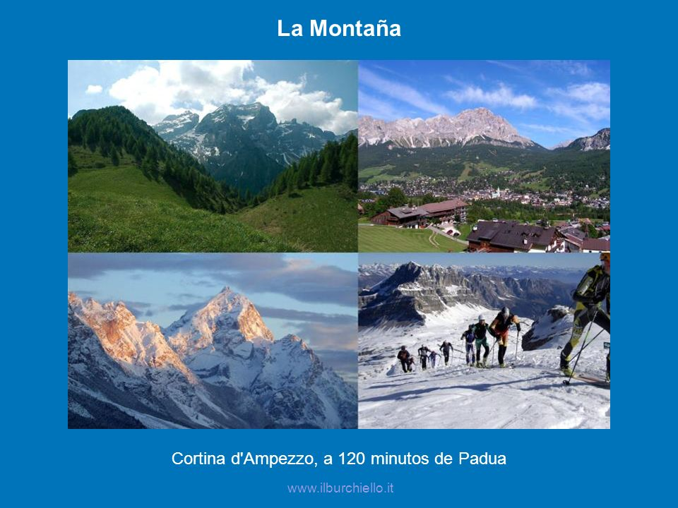 Cortina d Ampezzo, a 120 minutos de Padua