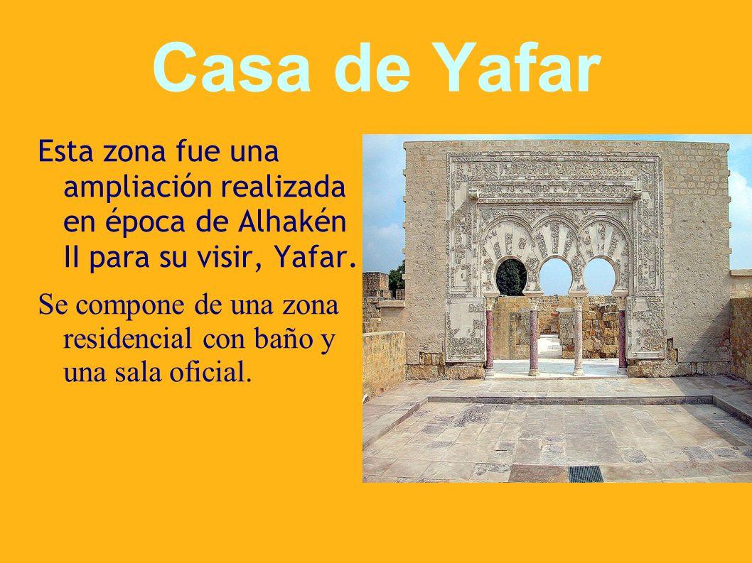 Casa de Yafar Esta zona fue una ampliación realizada en época de Alhakén II para su visir, Yafar.