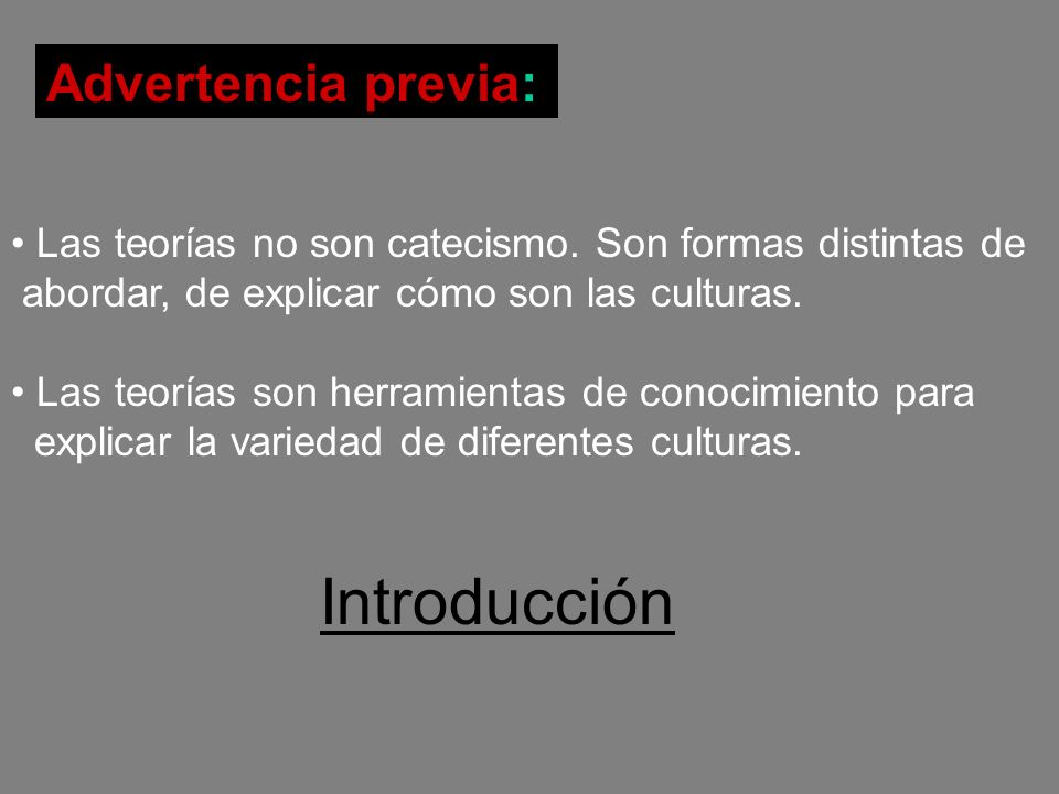 Introducción Advertencia previa: