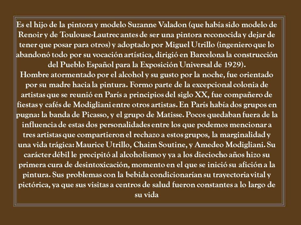 Es el hijo de la pintora y modelo Suzanne Valadon (que había sido modelo de Renoir y de Toulouse-Lautrec antes de ser una pintora reconocida y dejar de tener que posar para otros) y adoptado por Miguel Utrillo (ingeniero que lo abandonó todo por su vocación artística, dirigió en Barcelona la construcción del Pueblo Español para la Exposición Universal de 1929).