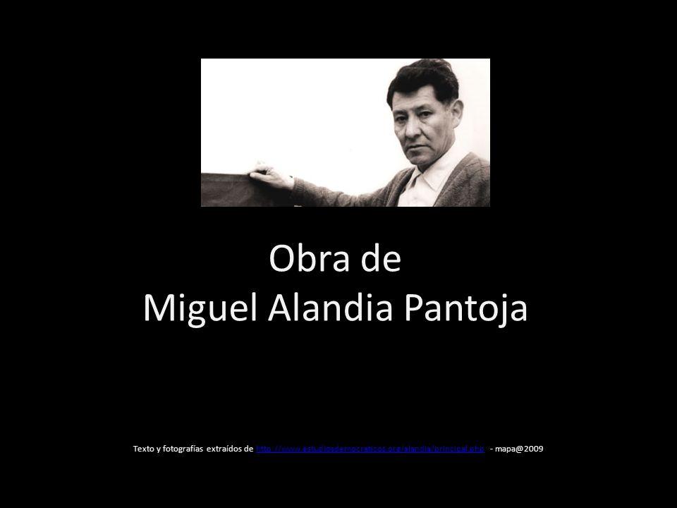Obra de Miguel Alandia Pantoja