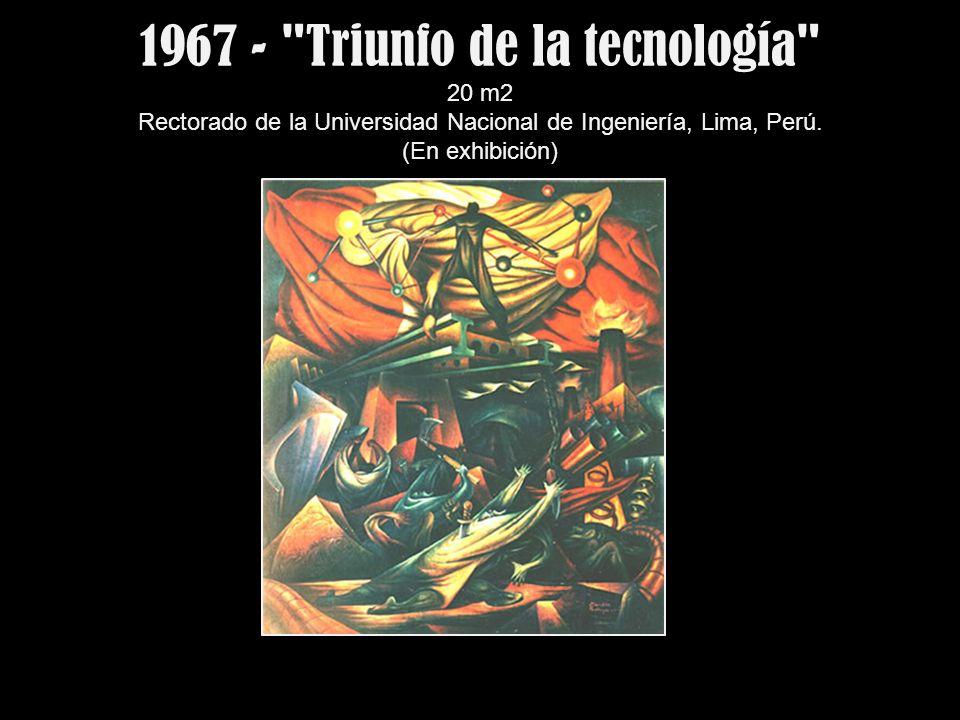1967 - Triunfo de la tecnología 20 m2 Rectorado de la Universidad Nacional de Ingeniería, Lima, Perú.