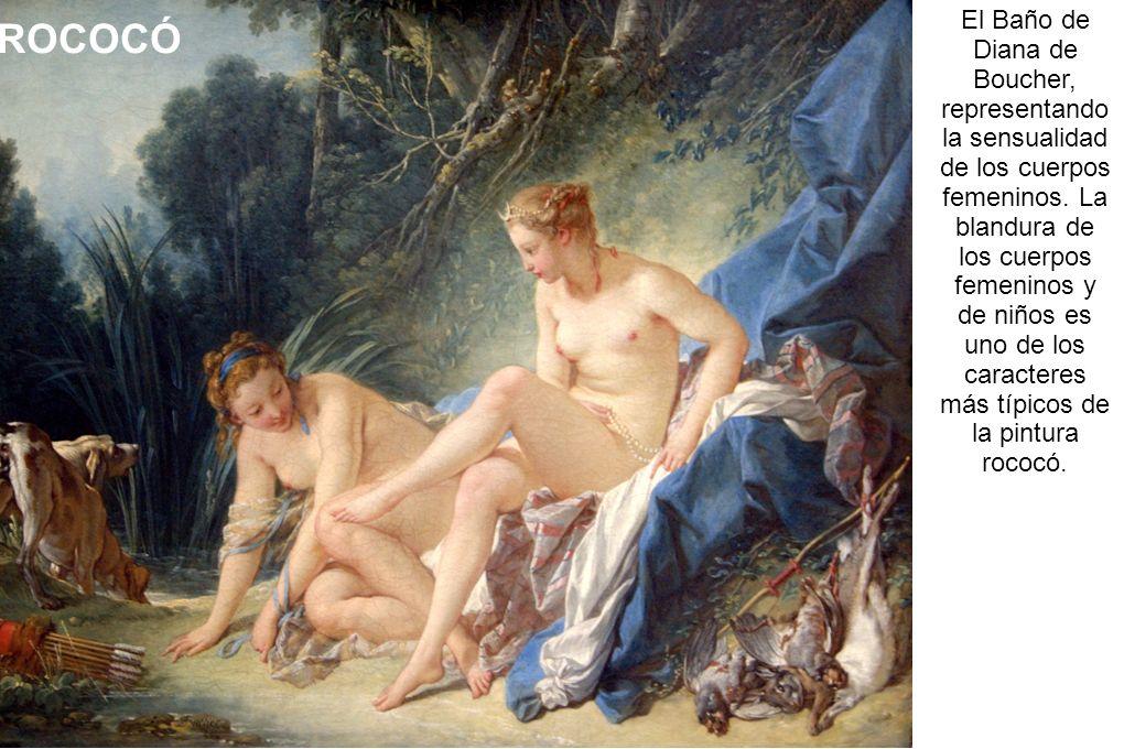 El Baño de Diana de Boucher, representando la sensualidad de los cuerpos femeninos. La blandura de los cuerpos femeninos y de niños es uno de los caracteres más típicos de la pintura rococó.