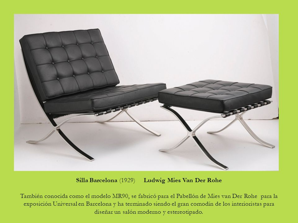 Galer a de sillas imprescindibles ppt descargar - Silla barcelona mies van der rohe ...