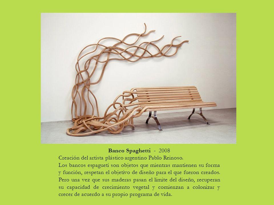 Banco Spaghetti - 2008 Creación del artista plástico argentino Pablo Reinoso.