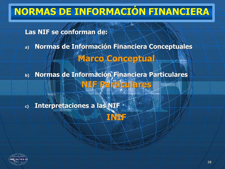 """normas de informacion financiera 1 normativa del sistema de administracion financiera el sistema de administración financiera """"safi"""" es el conjunto de elementos interrelacionados, interactuantes e interdependientes, que debidamente ordenados y."""