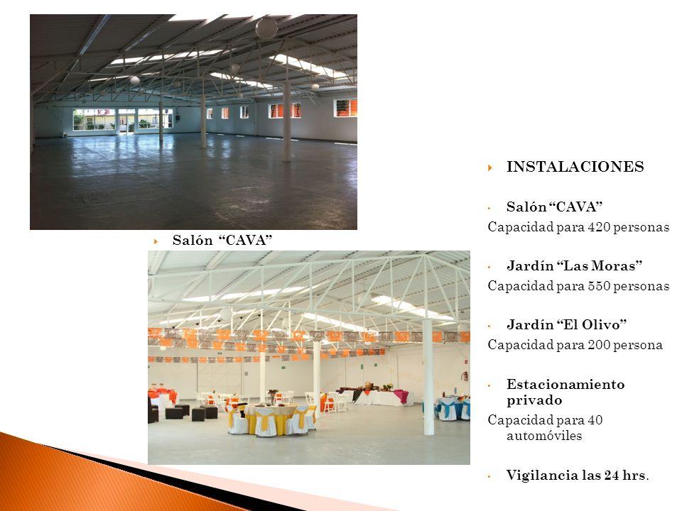 INSTALACIONES Salón CAVA Capacidad para 420 personas