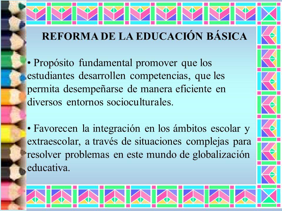 REFORMA DE LA EDUCACIÓN BÁSICA