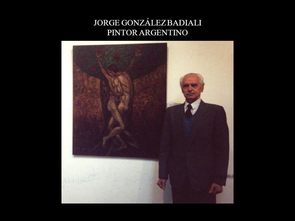 JORGE GONZÁLEZ BADIALI PINTOR ARGENTINO