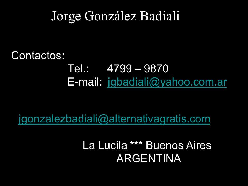 E-mail: jgbadiali@yahoo.com.ar jgonzalezbadiali@alternativagratis.com