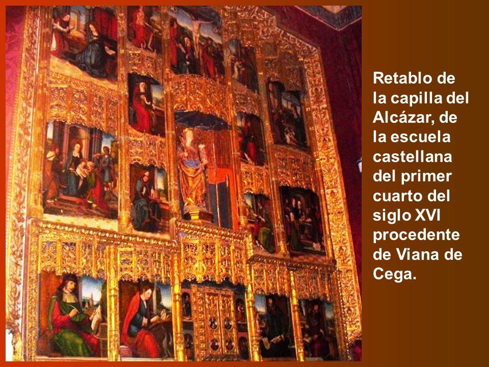 Retablo de la capilla del Alcázar, de la escuela castellana del primer cuarto del siglo XVI procedente de Viana de Cega.