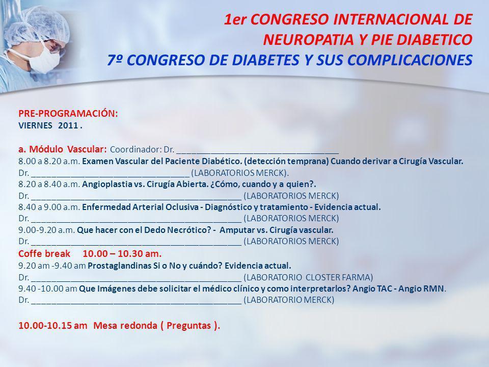 1er CONGRESO INTERNACIONAL DE NEUROPATIA Y PIE DIABETICO