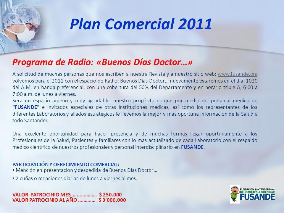 Plan Comercial 2011 Programa de Radio: «Buenos Días Doctor…»