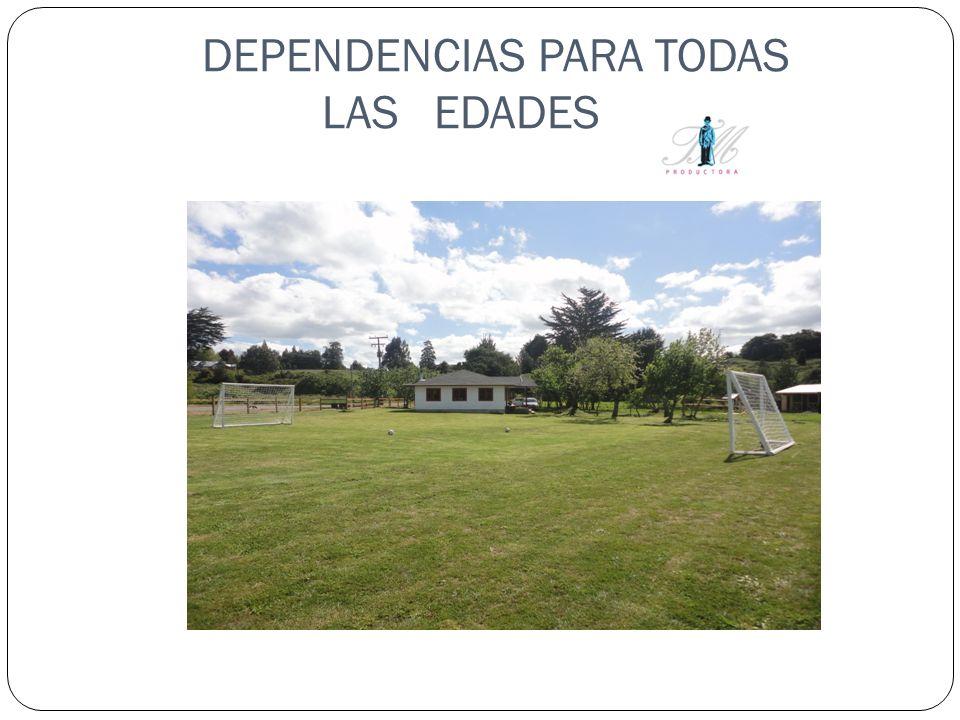 DEPENDENCIAS PARA TODAS LAS EDADES