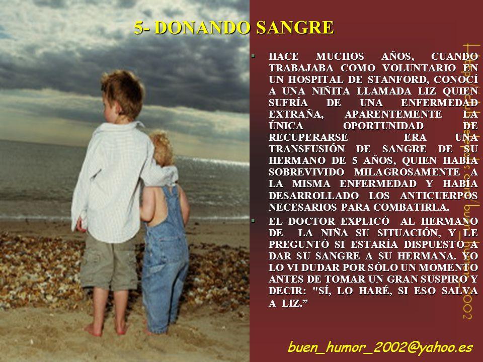 5- DONANDO SANGRE buen_humor_2002@yahoo.es