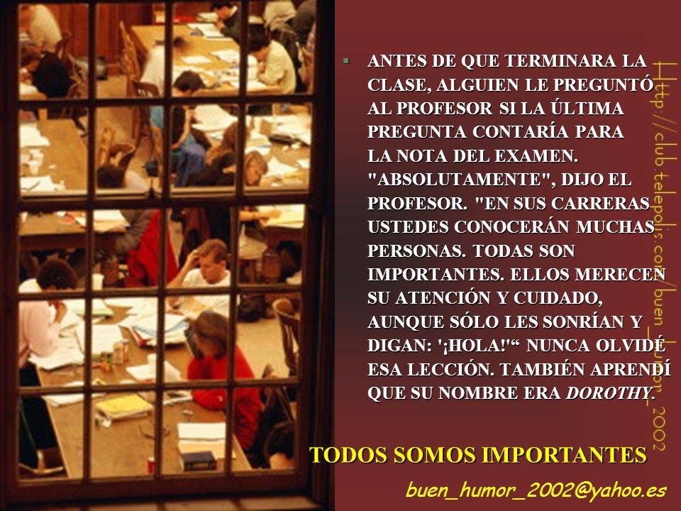 TODOS SOMOS IMPORTANTES