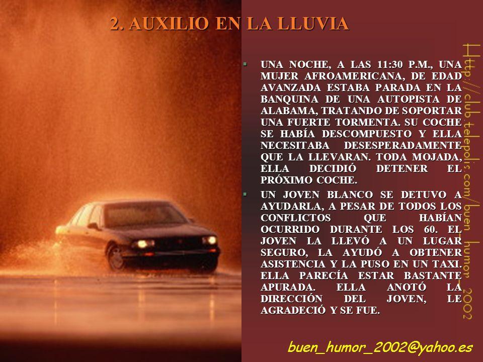 2. AUXILIO EN LA LLUVIA buen_humor_2002@yahoo.es