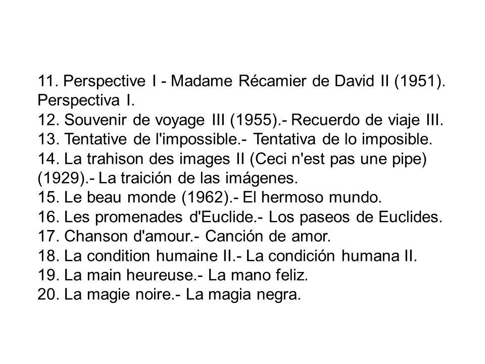 11. Perspective I - Madame Récamier de David II (1951). Perspectiva I.