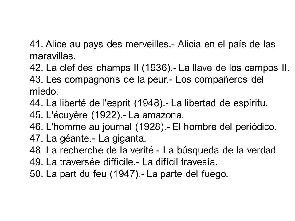41. Alice au pays des merveilles.- Alicia en el país de las maravillas.