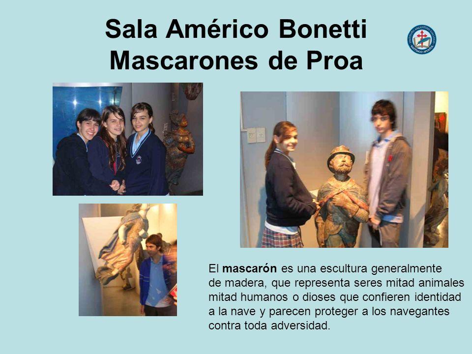 Sala Américo Bonetti Mascarones de Proa