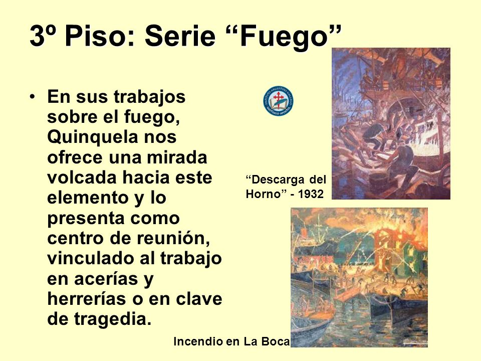 3º Piso: Serie Fuego