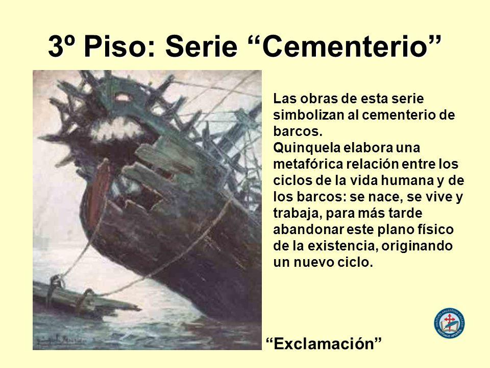 3º Piso: Serie Cementerio