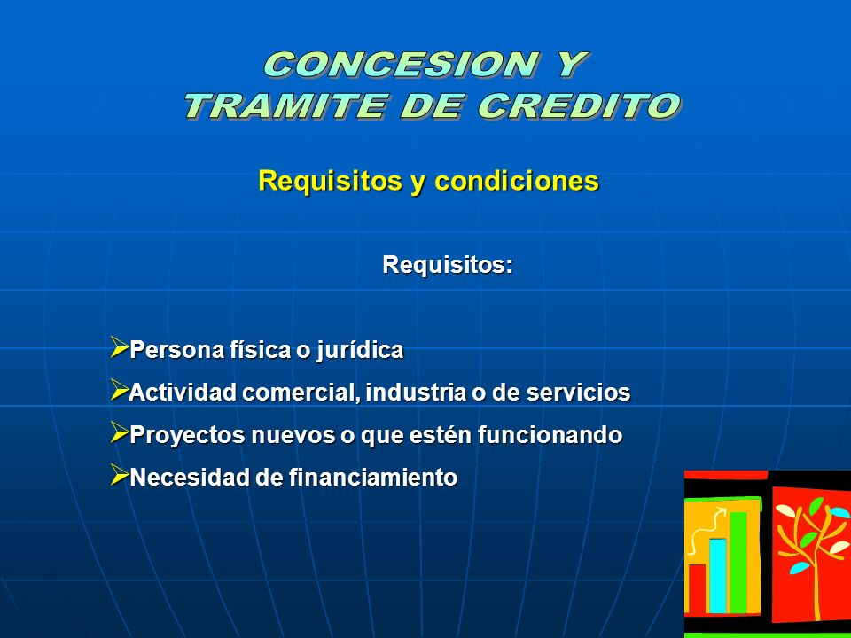 Requisitos y condiciones