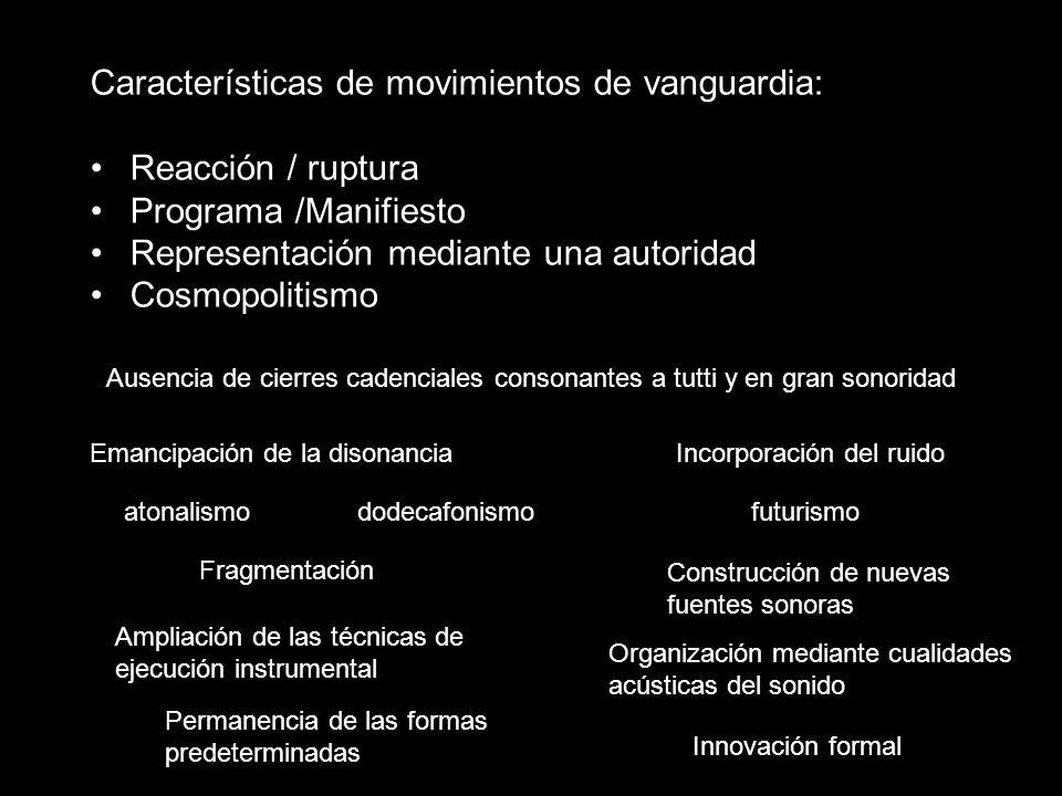Características de movimientos de vanguardia: Reacción / ruptura