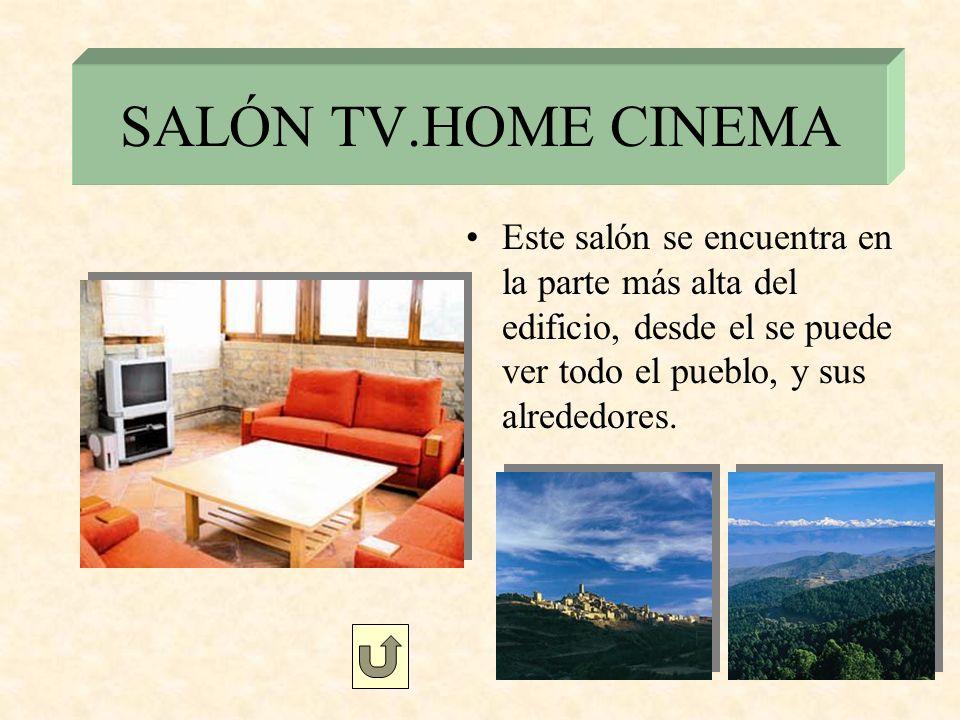SALÓN TV.HOME CINEMA Este salón se encuentra en la parte más alta del edificio, desde el se puede ver todo el pueblo, y sus alrededores.