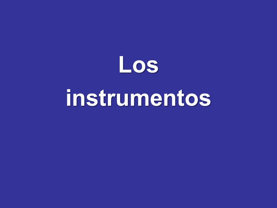 Los instrumentos