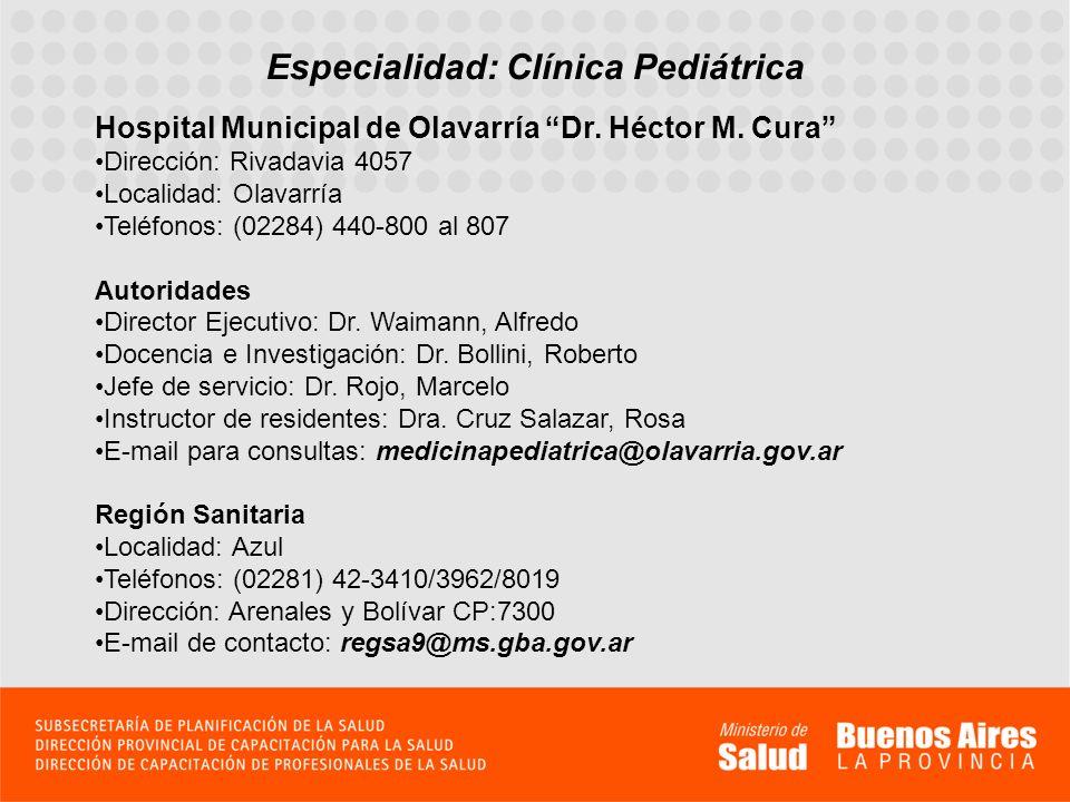 Especialidad: Clínica Pediátrica