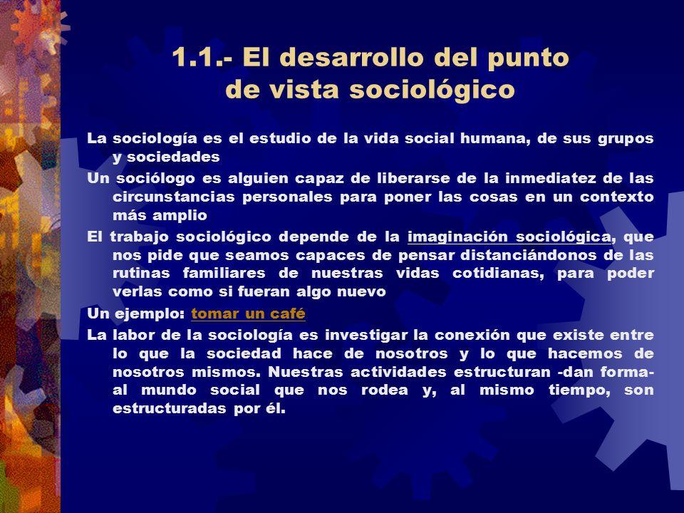 1.1.- El desarrollo del punto de vista sociológico