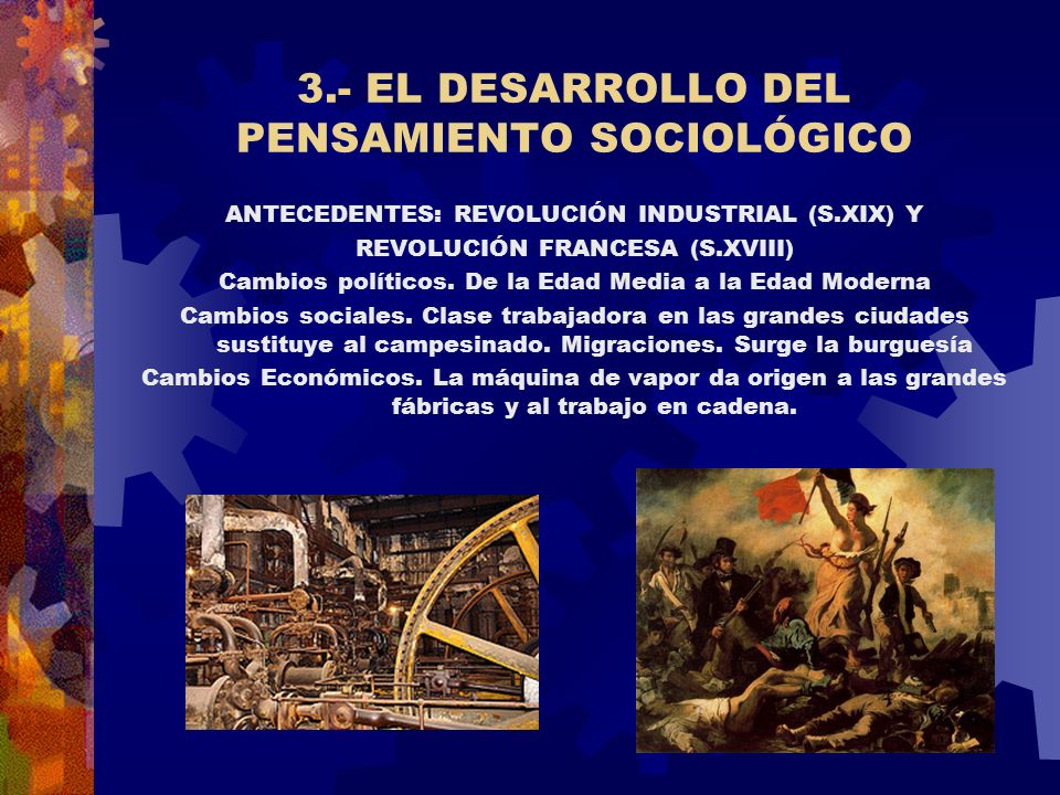 3.- EL DESARROLLO DEL PENSAMIENTO SOCIOLÓGICO
