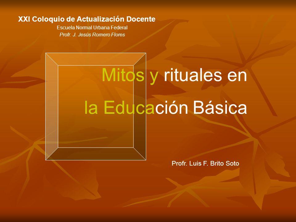 Mitos y rituales en la Educación Básica