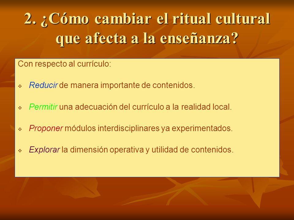 2. ¿Cómo cambiar el ritual cultural que afecta a la enseñanza