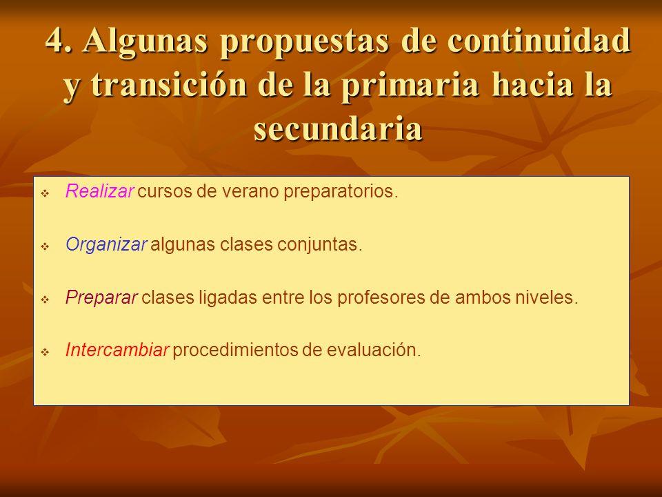 4. Algunas propuestas de continuidad y transición de la primaria hacia la secundaria