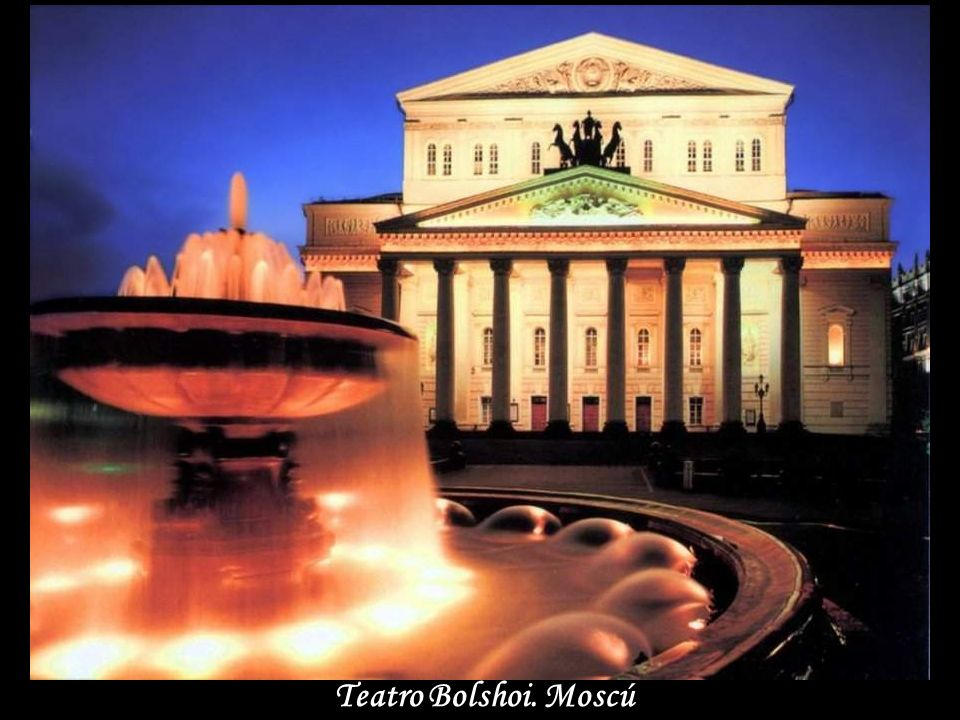 Teatro Bolshoi. Moscú