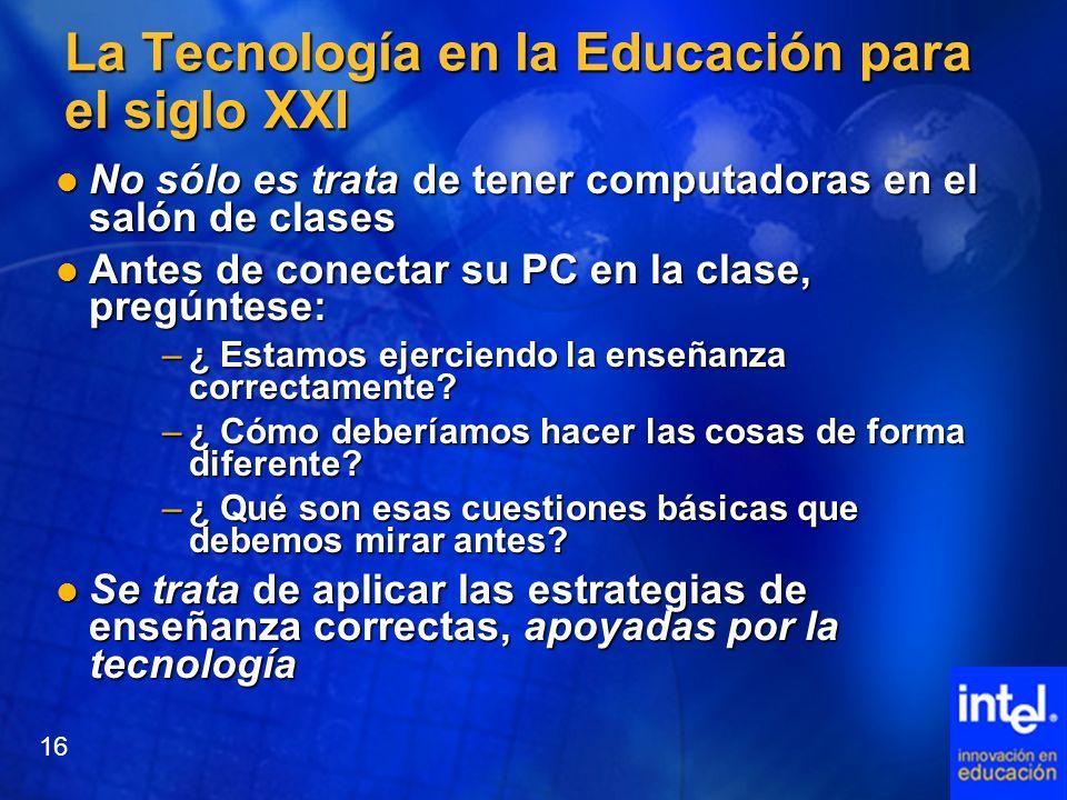La Tecnología en la Educación para el siglo XXI