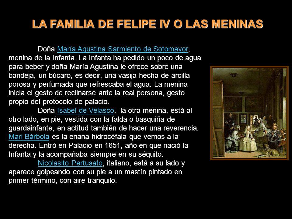 LA FAMILIA DE FELIPE IV O LAS MENINAS