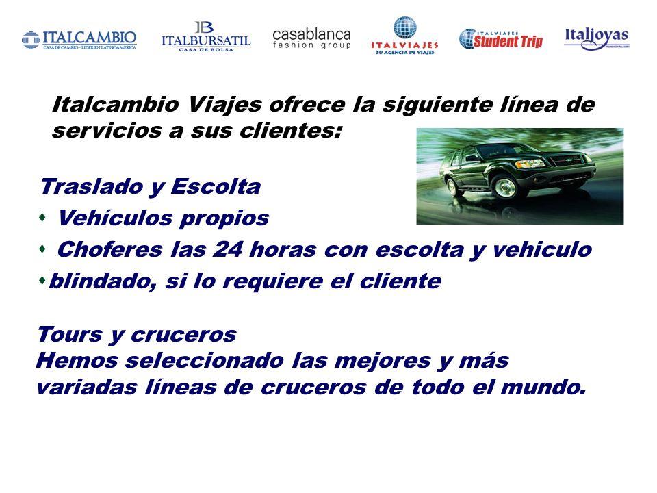 Italcambio Viajes ofrece la siguiente línea de servicios a sus clientes: