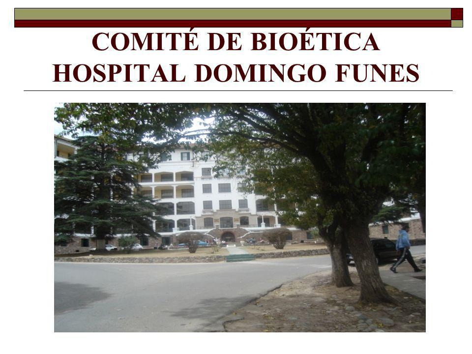 COMITÉ DE BIOÉTICA HOSPITAL DOMINGO FUNES