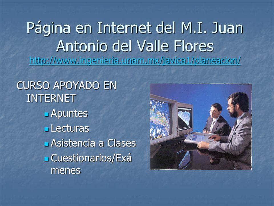 Página en Internet del M. I. Juan Antonio del Valle Flores http://www