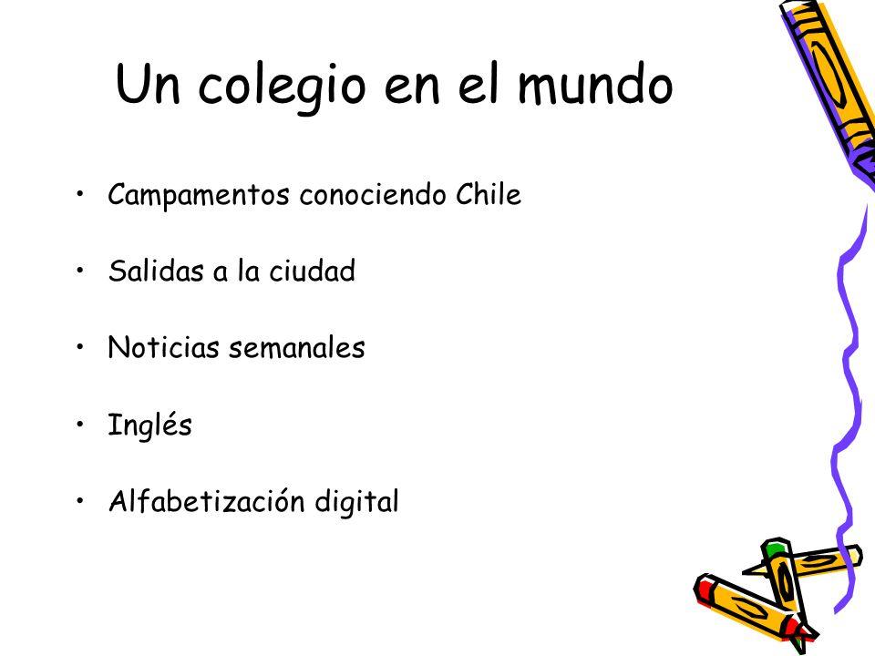 Un colegio en el mundo Campamentos conociendo Chile