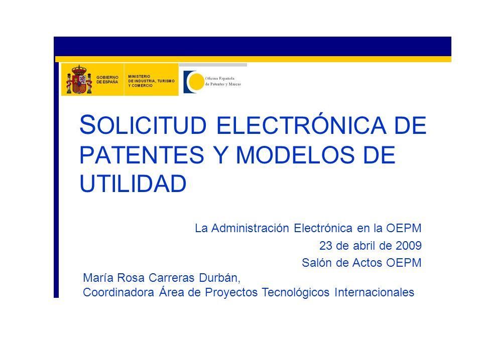 SOLICITUD ELECTRÓNICA DE PATENTES Y MODELOS DE UTILIDAD
