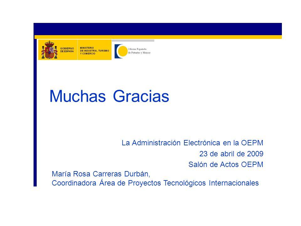 Muchas Gracias La Administración Electrónica en la OEPM