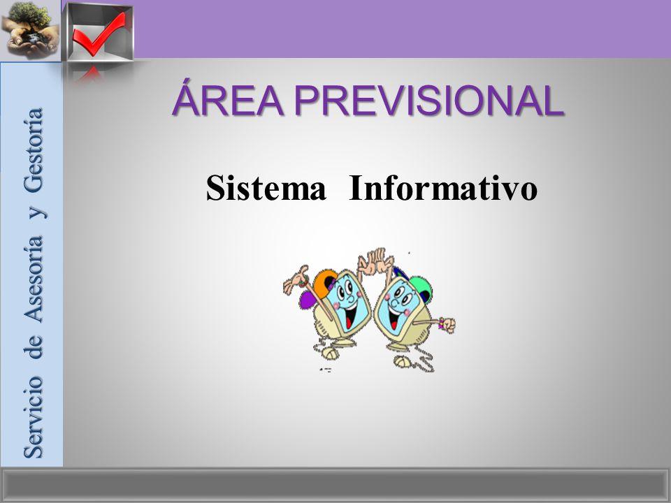 ÁREA PREVISIONAL Sistema Informativo Servicio de Asesoría y Gestoría