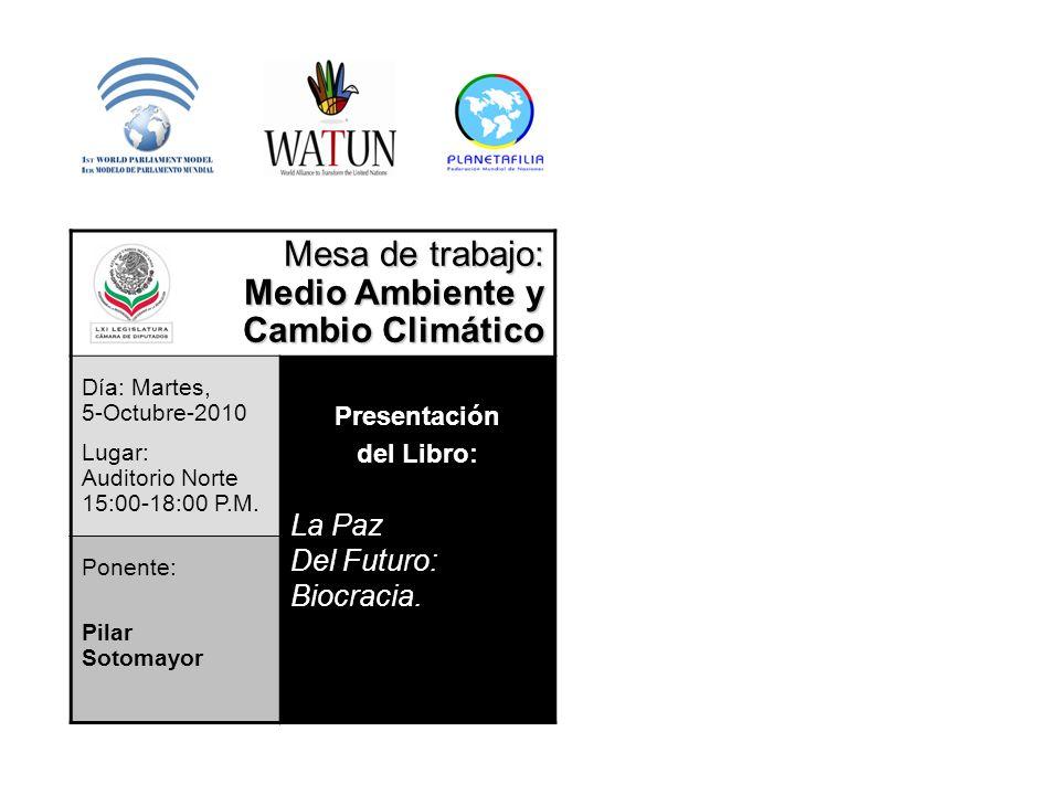 Mesa de trabajo: Medio Ambiente y Cambio Climático La Paz Del Futuro: