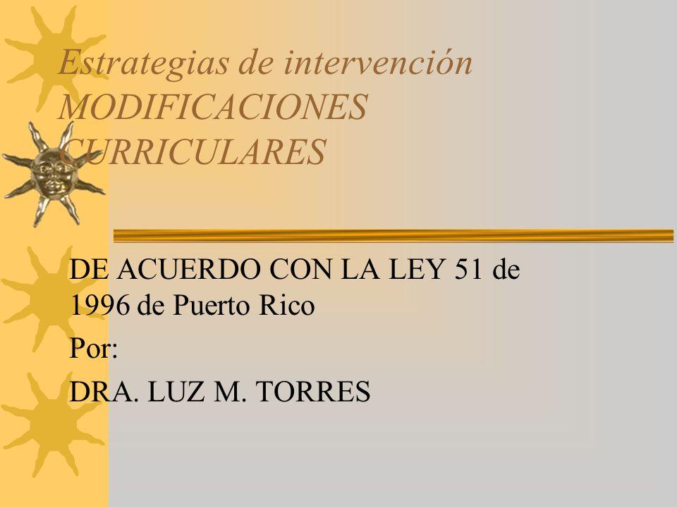 Estrategias de intervención MODIFICACIONES CURRICULARES