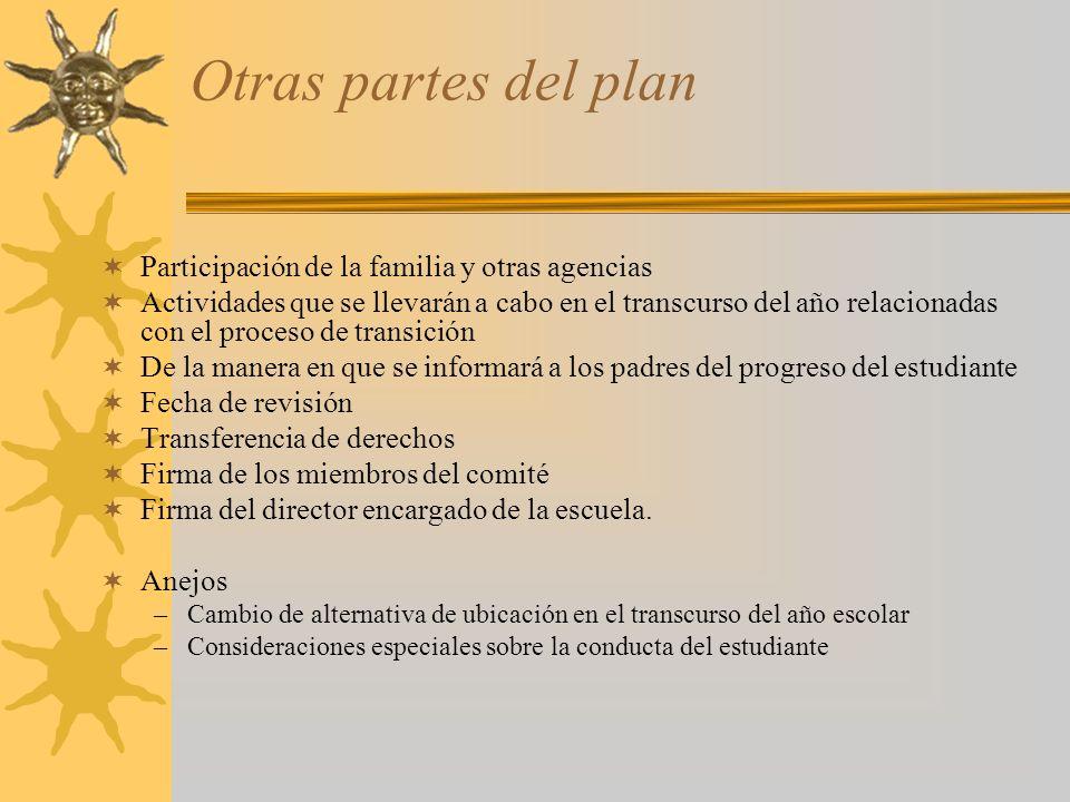 Otras partes del plan Participación de la familia y otras agencias