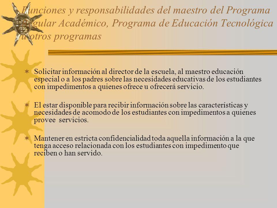 Funciones y responsabilidades del maestro del Programa Regular Académico, Programa de Educación Tecnológica u otros programas